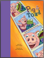 Recent illustrated book, Pig & Toad: Best Friends Forever, by Dayle Quigley